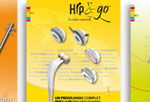 FH ORTHOPEDICS - 2009 - Hip'n go®, ARROW®, be POD® - Posters produits, Alsace.